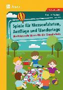 Cover-Bild zu Spiele für Klassenfahrten, Ausflüge und Wandertage von Stockert, Norbert