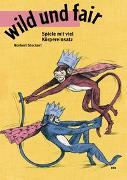 Cover-Bild zu wild und fair von Stockert, Norbert
