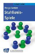 Cover-Bild zu Die 50 besten Stuhlkreis-Spiele - eBook (eBook) von Stockert, Norbert