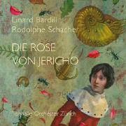 Cover-Bild zu Die Rose von Jericho von Bardill, Linard
