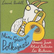 Cover-Bild zu Mini Geiss goes Polkajazz von Bardill, Linard
