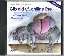 Cover-Bild zu Gib nid uf, chliine Esel von Hottiger, Markus