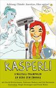 Cover-Bild zu Kasperli - Än Bärg zom z Morge / s Wältall-Trampolin von Böckelmann, David (Erz.)