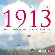 Cover-Bild zu 1913 (Audio Download) von Illies, Florian