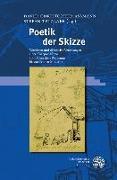Cover-Bild zu Poetik der Skizze von Assmann, David-Christopher (Hrsg.)