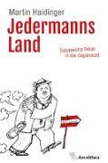 Cover-Bild zu Jedermanns Land von Haidinger, Martin