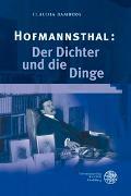 Cover-Bild zu Hofmannsthal: Der Dichter und die Dinge von Bamberg, Claudia