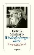 Cover-Bild zu Markaris, Petros: Wiederholungstäter (autobiogr. Essay, 2006)