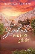 Cover-Bild zu Jakob - von Gott geliebt von van Haaften, Noor