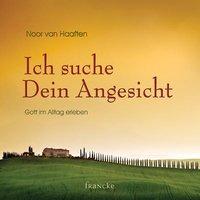 Cover-Bild zu Ich suche Dein Angesicht von Haaften, Noor van
