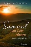 Cover-Bild zu Samuel - von Gott erbeten von Haaften, Noor van