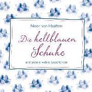 Cover-Bild zu Die hellblauen Schuhe von Haaften, Noor van