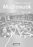 Cover-Bild zu Mathematik - Fachhochschulreife, Wirtschaft - Bisherige Ausgabe, Lösungen zum Schülerbuch von Borgmann, Rudolf