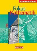 Cover-Bild zu Fokus Mathematik, Bayern - Bisherige Ausgabe, 8. Jahrgangsstufe, Schülerbuch von Freytag, Carina