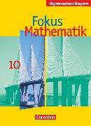 Cover-Bild zu Fokus Mathematik, Bayern - Bisherige Ausgabe, 10. Jahrgangsstufe, Schülerbuch von Freytag, Carina