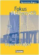Cover-Bild zu Fokus Mathematik, Bayern - Bisherige Ausgabe, 10. Jahrgangsstufe, Kopiervorlagen von Gräber, Ulf