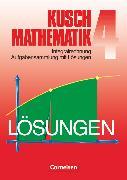Cover-Bild zu Kusch: Mathematik, Bisherige Ausgabe, Band 4, Integralrechnung (6. Auflage), Aufgabensammlung mit Lösungen von Jung, Heinz