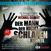 Cover-Bild zu Der Mann, der nicht schlafen konnte (Audio Download) von Gilbert, Michael
