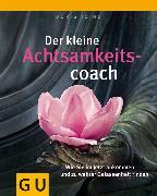 Cover-Bild zu Der kleine Achtsamkeitscoach (eBook) von Iding, Doris