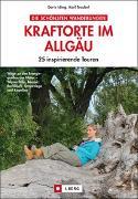 Cover-Bild zu Die schönsten Wanderungen Kraftorte im Allgäu von Iding, Doris