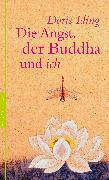 Cover-Bild zu Die Angst, der Buddha und ich (eBook) von Iding, Doris
