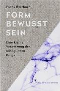 Cover-Bild zu Formbewusstsein von Berzbach, Frank