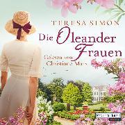 Cover-Bild zu Simon, Teresa: Die Oleanderfrauen (Audio Download)