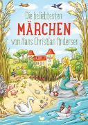 Cover-Bild zu Die beliebtesten Märchen von Hans Christian Andersen von Andersen, Hans Christian