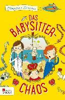 Cover-Bild zu Das Babysitter-Chaos (eBook) von Beauvais, Clémentine