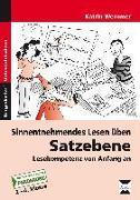 Cover-Bild zu Sinnentnehmendes Lesen üben: Satzebene von Wemmer, Katrin