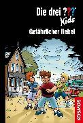 Cover-Bild zu Blanck, Ulf: Die drei ??? Kids, 80,Gefährlicher Nebel (drei Fragezeichen Kids) (eBook)