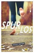 Cover-Bild zu Spurlos (eBook) von Elston, Ashley