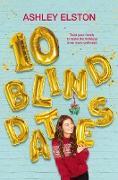 Cover-Bild zu 10 Blind Dates (eBook) von Elston, Ashley