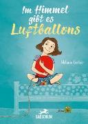 Cover-Bild zu Im Himmel gibt es Luftballons von Gerber, Melanie
