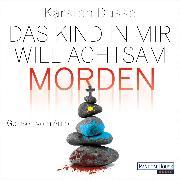 Cover-Bild zu Das Kind in mir will achtsam morden (Audio Download) von Dusse, Karsten