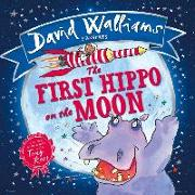 Cover-Bild zu Walliams, David: First Hippo on the Moon (eBook)