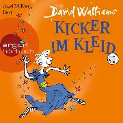 Cover-Bild zu Walliams, David: Kicker im Kleid (Ungekürzte Lesung) (Audio Download)