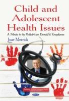 Cover-Bild zu Merrick, Joav, MD, MMedSci, DMSc (Hrsg.): Child & Adolescent Health Issues