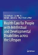 Cover-Bild zu Rubin, I. Leslie (Hrsg.): Health Care for People with Intellectual and Developmental Disabilities across the Lifespan (eBook)