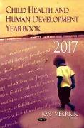 Cover-Bild zu Merrick, Joav, MD, MMedSci, DMSc (Hrsg.): Child Health and Human Development Yearbook 2017