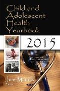 Cover-Bild zu Merrick, Joav, MD, MMedSci, DMSc (Hrsg.): Child & Adolescent Health Yearbook 2015