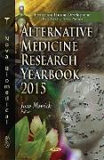 Cover-Bild zu Merrick, Joav, MD, MMedSci, DMSc (Hrsg.): Alternative Medicine Research Yearbook 2015