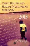 Cover-Bild zu Merrick, Joav, MD, MMedSci, DMSc (Hrsg.): Child Health & Human Development Yearbook 2015