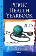 Cover-Bild zu Merrick, Joav, MD, MMedSci, DMSc (Hrsg.): Public Health Yearbook 2015