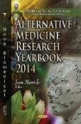 Cover-Bild zu Merrick, Joav, MD, MMedSci, DMSc (Hrsg.): Alternative Medicine Research Yearbook 2014