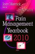 Cover-Bild zu Merrick, Joav, MD, MMedSci, DMSc (Hrsg.): Pain Management Yearbook 2010