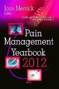 Cover-Bild zu Merrick, Joav, MD, MMedSci, DMSc: Pain Management Yearbook 2012