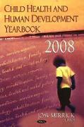 Cover-Bild zu Merrick, Joav, MD, MMedSci, DMSc (Hrsg.): Child Health & Human Development Yearbook 2008