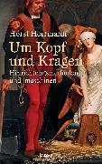 Cover-Bild zu Um Kopf und Kragen (eBook) von Herrmann, Horst