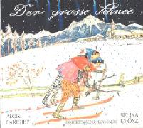 Cover-Bild zu Der grosse Schnee von Carigiet, Alois